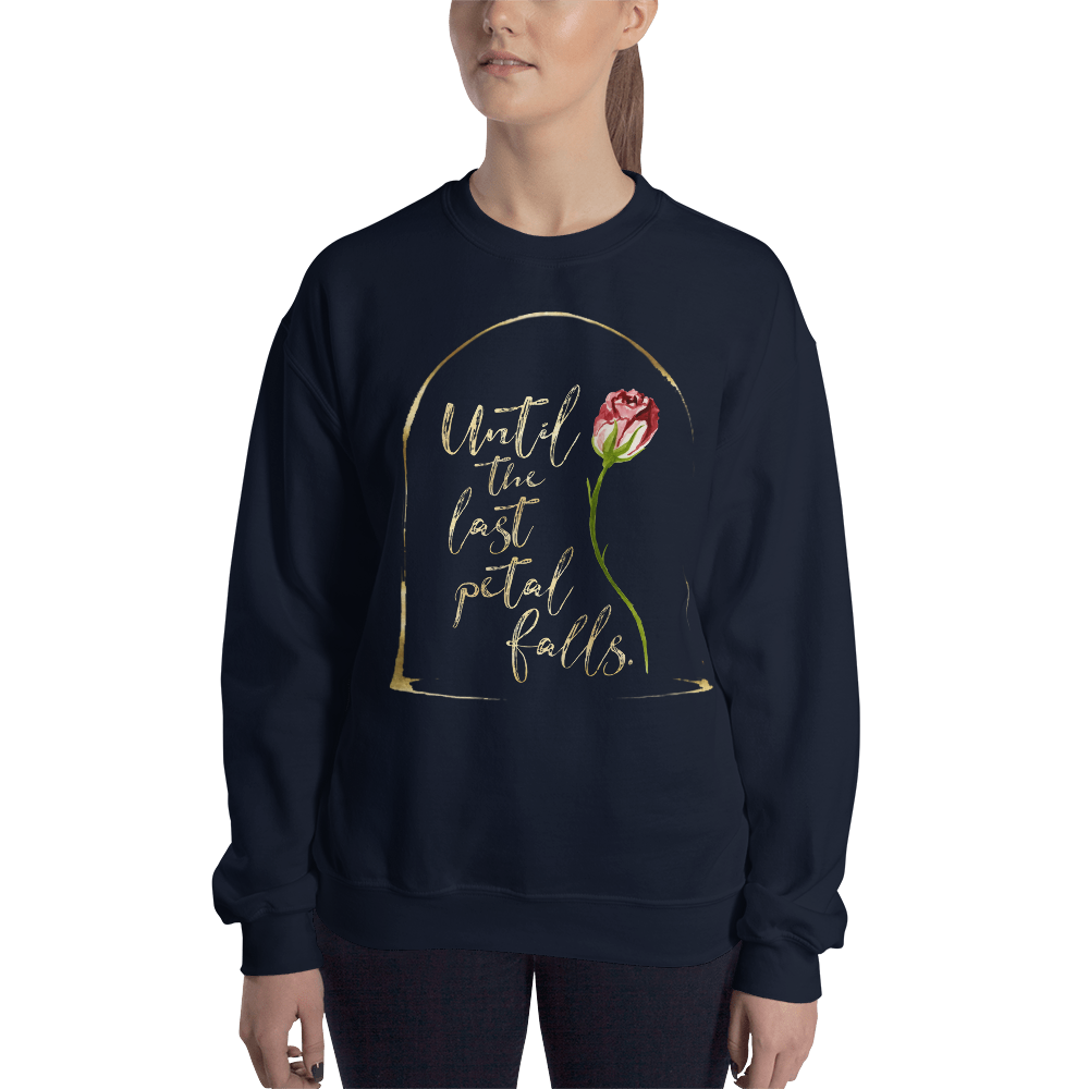 Until the last petal falls. Beauty and the Beast Unisex Sweatshirt - LitLifeCo.