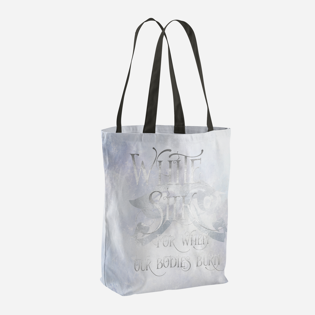 WHITE SILK when our bodies burn. Shadowhunter Children's Rhyme Quote Tote Bag