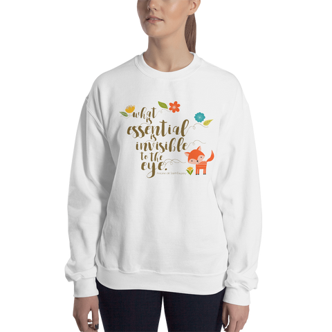 What is essential... The Little Prince Quote Unisex Sweatshirt