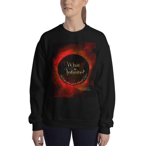 What is infinite? Siege and Storm Quote Unisex Sweatshirt