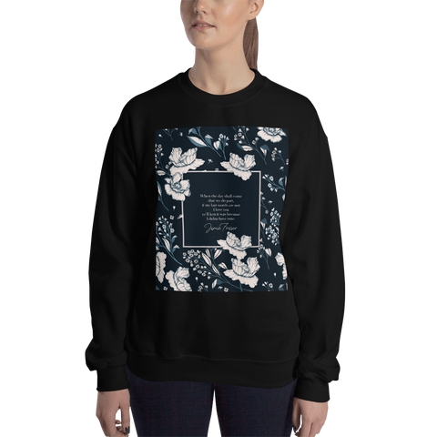 When the day shall come... Jamie Fraser Quote Unisex Sweatshirt