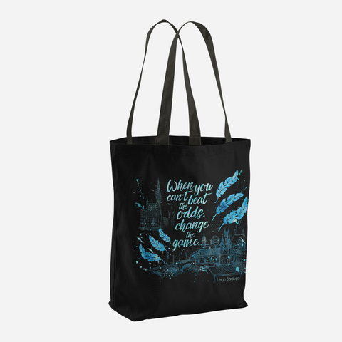 When you can't beat the odds, change the game. Six of Crows Quote Tote Bag - LitLifeCo.