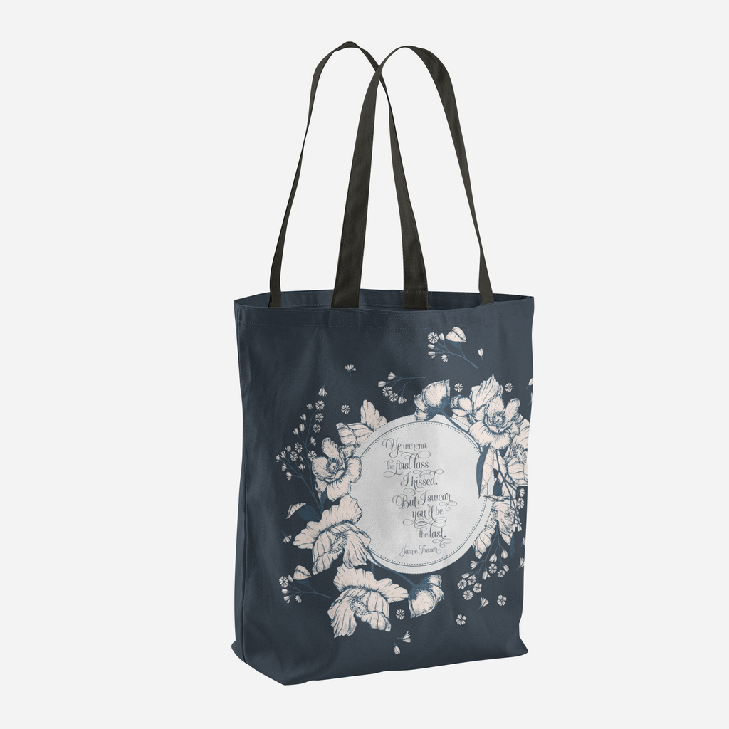 Ye werena the first lass I kissed... Jamie Fraser Quote Tote Bag - LitLifeCo.