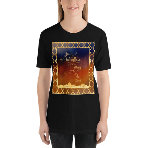 You are boundless... The Wrath and the Dawn Quote Unisex Short Sleeved Shirt