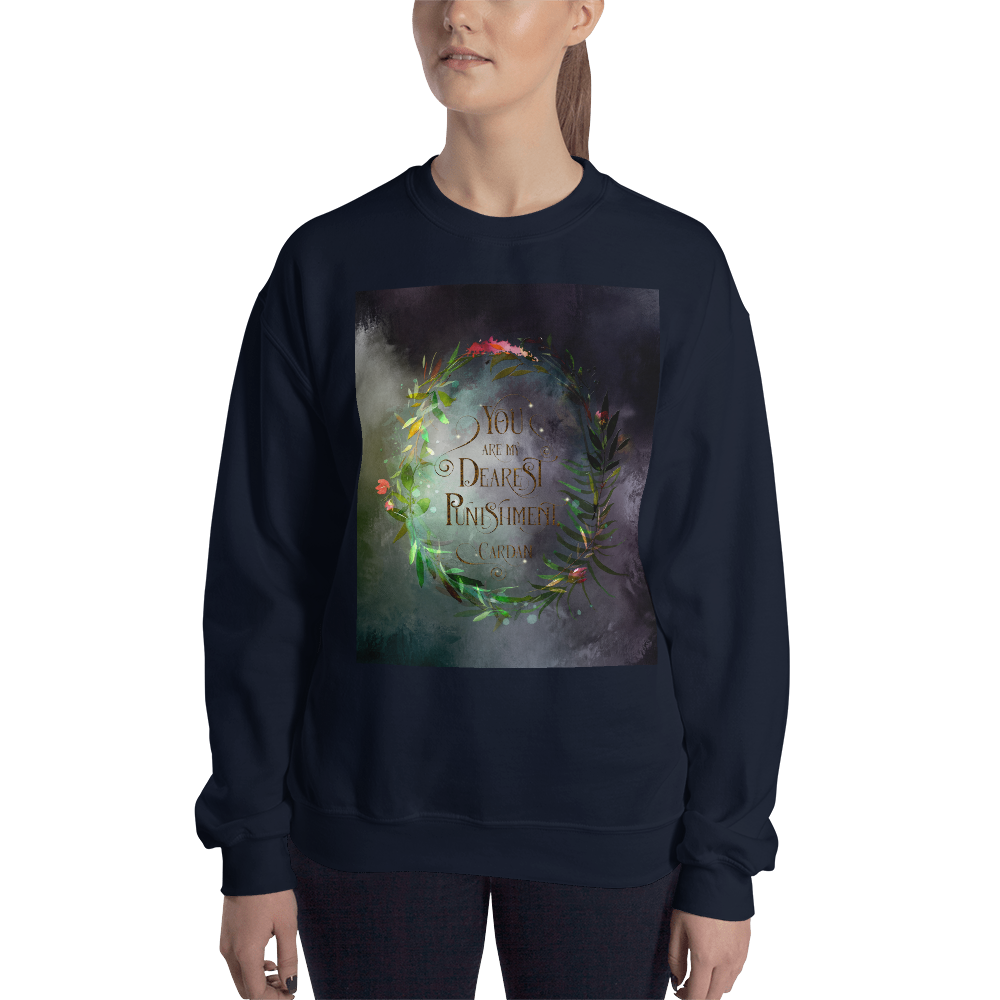 You are my dearest punishment. Cardan Quote Unisex Sweatshirt - LitLifeCo.