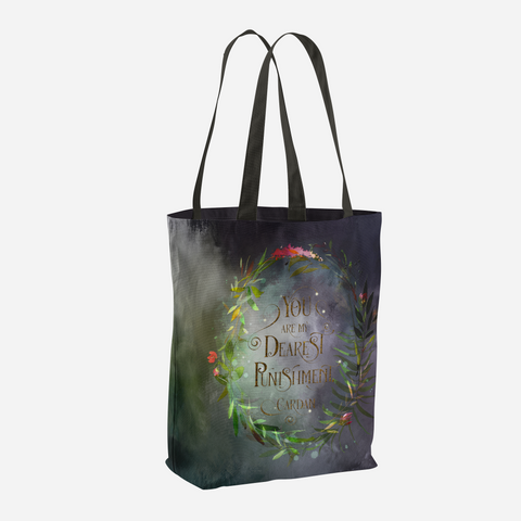 You are my dearest punishment. Cardan Quote Tote Bag