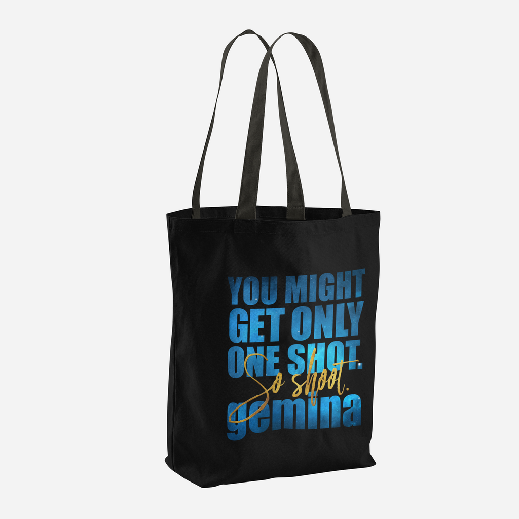 You might get only one shot... Gemina Quote Tote Bag - LitLifeCo.