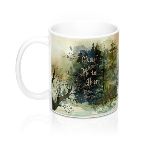 Guard your mortal heart. The Folk of the Air Mug - LitLifeCo.