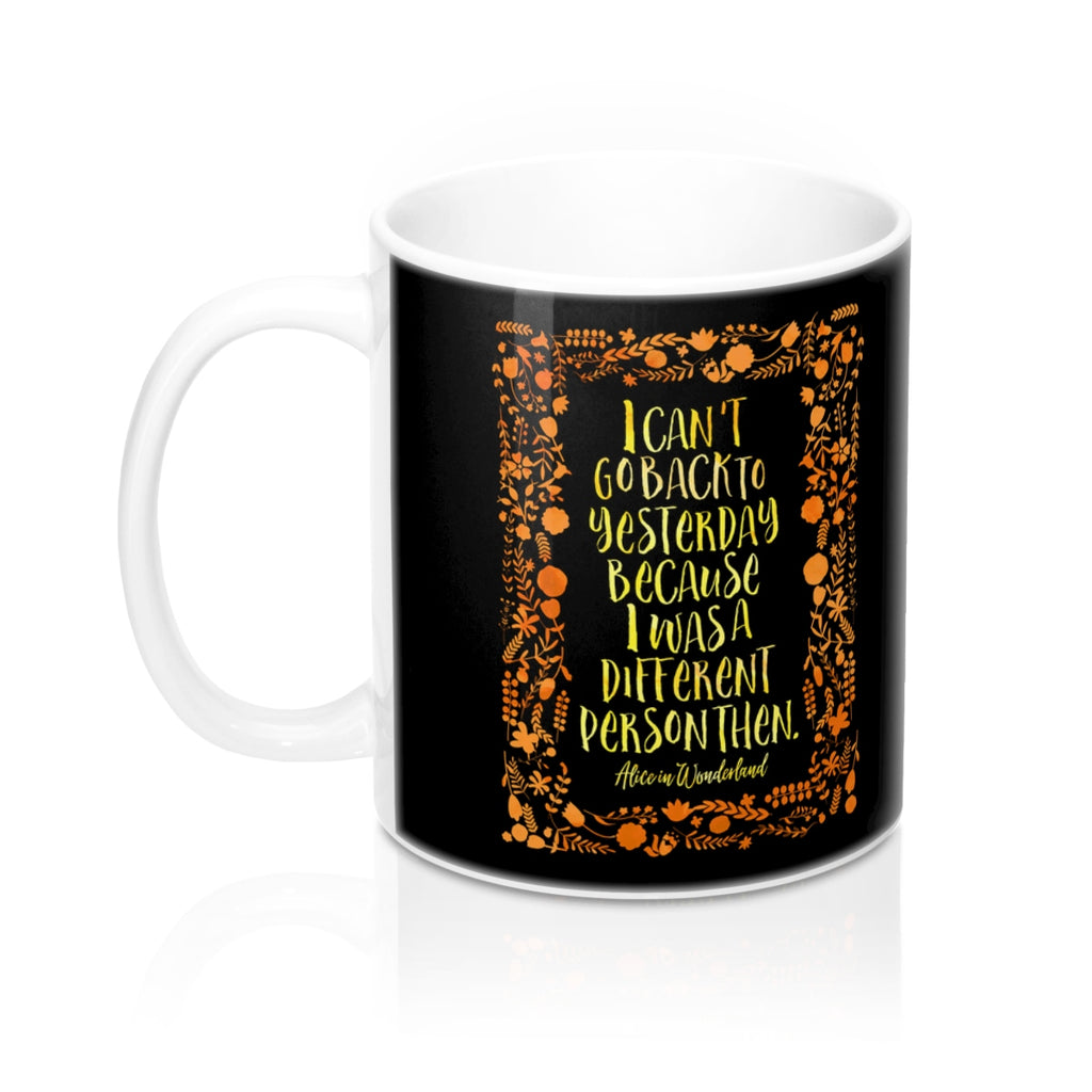 I can't go back to yesterday... Alice in Wonderland Mug - LitLifeCo.