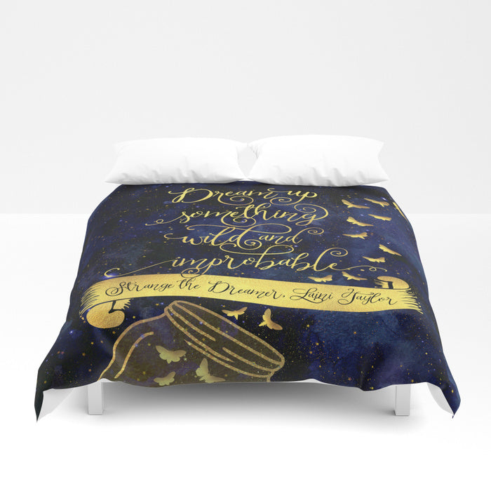 Dream up something wild... Strange the Dreamer Quote Duvet Cover - LitLifeCo.