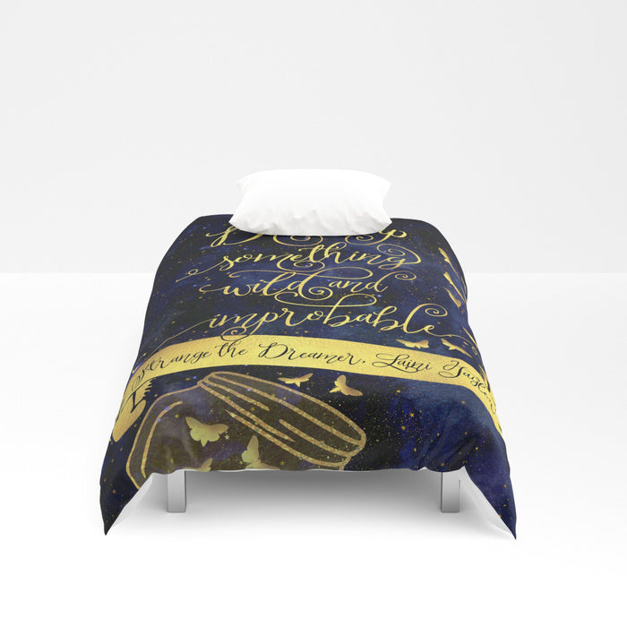 Dream up something wild and improbable. Strange the Dreamer Quote Duvet Cover - LitLifeCo.