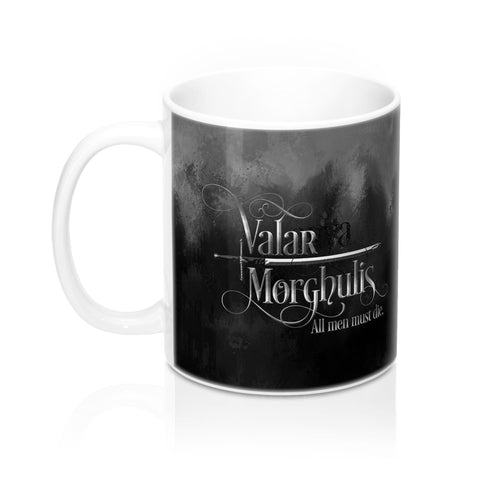 Valar morghulis. Game of Thrones (A Song of Ice and Fire) Quote Mug - LitLifeCo.