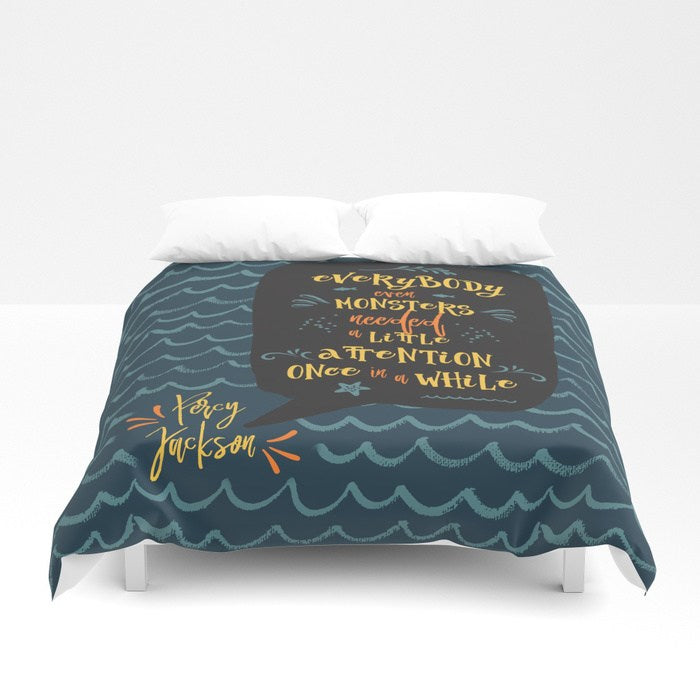 Everybody, even monsters... Percy Jackson Quote Duvet Cover - LitLifeCo.