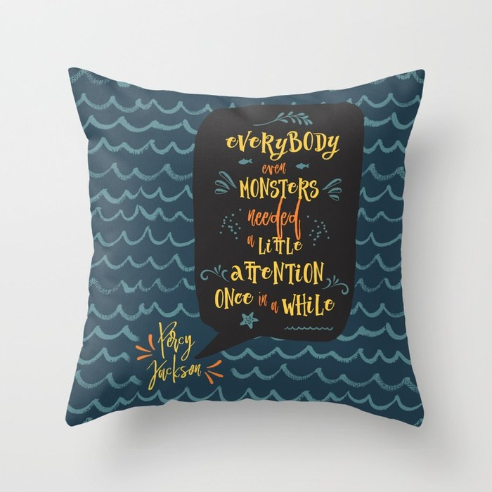 Everybody, even monsters... Percy Jackson Quote Pillow - LitLifeCo.
