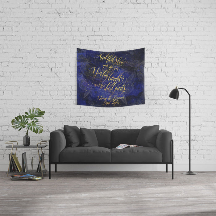 And that's how you go on... Strange the Dreamer Quote Wall Tapestry - LitLifeCo.
