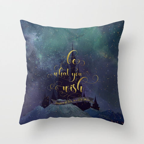 Be what you wish. Kingdom of Ash (Throne of Glass Series) Quote Pillow - LitLifeCo.