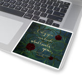 Only you can decide... A Court of Wings and Ruin (ACOWAR) Quote Sticker - LitLifeCo.