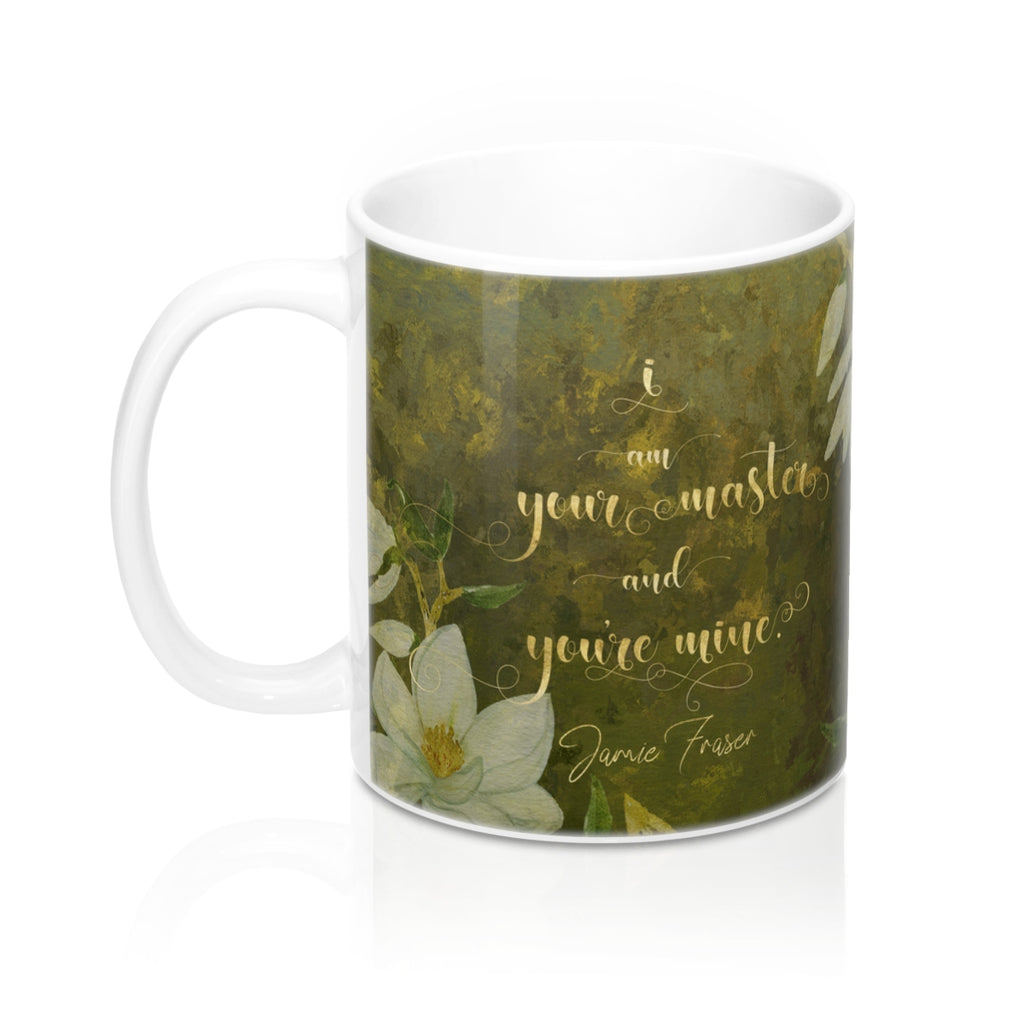 I am your master... Jamie Fraser Quote Mug - LitLifeCo.