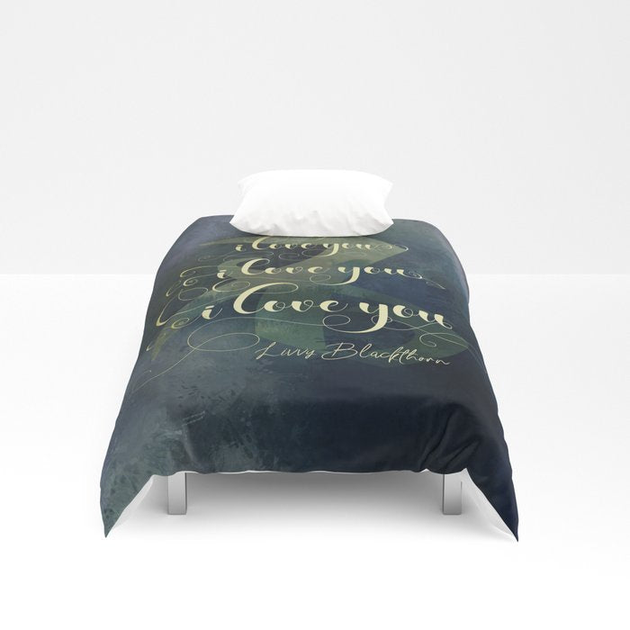 I love you... Livvy Blackthorn Quote Duvet Cover - LitLifeCo.