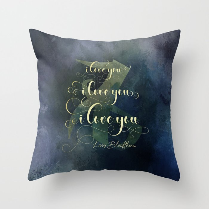 I love you... Livvy Blackthorn Quote Pillow - LitLifeCo.