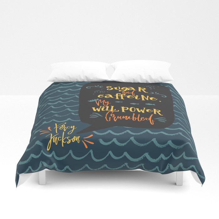 Sugar and caffeine... Percy Jackson Quote Duvet Cover