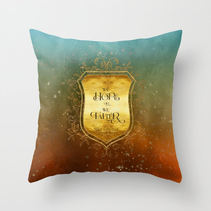 We hope or we falter. Nikolai Lantsov Quote Pillow - LitLifeCo.