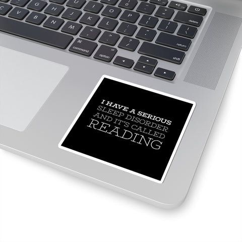 I have a serious sleep disorder... Sticker - LitLifeCo.