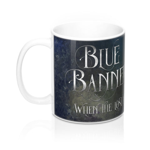 BLUE BANNERS when the lost return. Shadowhunter Children's Rhyme Mug - LitLifeCo.