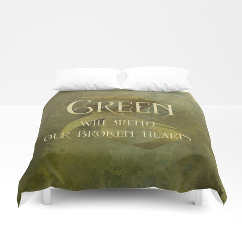 GREEN will mend our broken hearts. Shadowhunter Children's Rhyme Quote Duvet Cover - LitLifeCo.