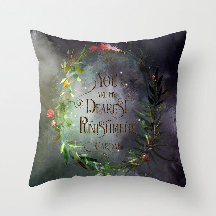 You are my dearest punishment. Cardan Quote Pillow - LitLifeCo.