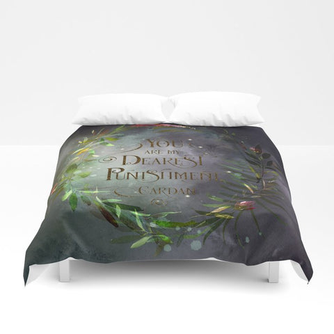 You are my dearest punishment. Cardan Quote Duvet Cover