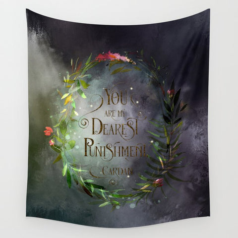 You are my dearest punishment. Cardan Quote Wall Tapestry - LitLifeCo.