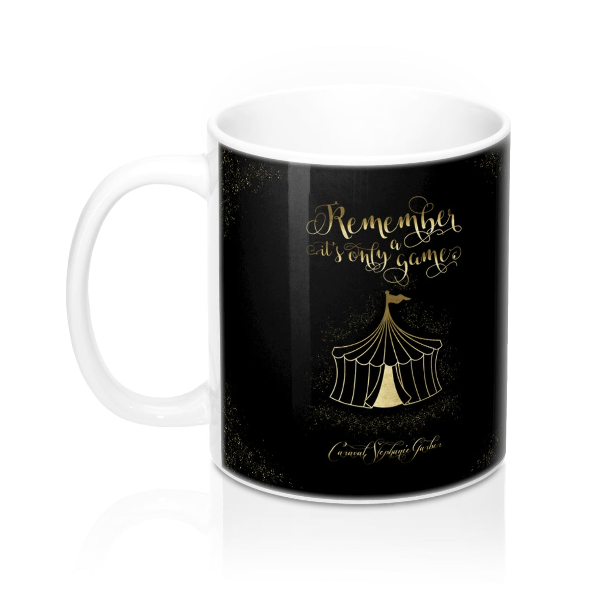 Remember, it's only a game. Caraval Quote Mug - LitLifeCo.