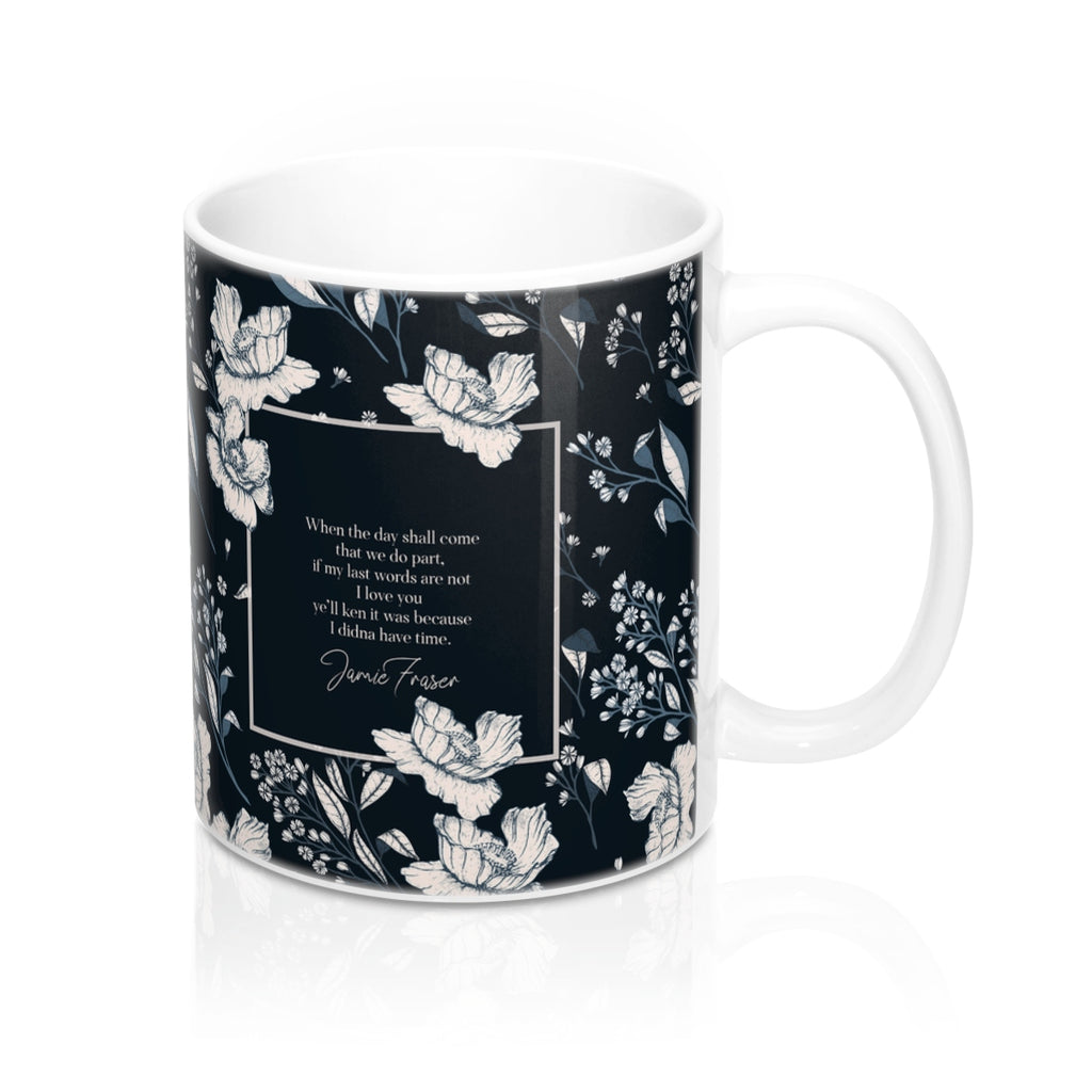 When the day shall come... Jamie Fraser Quote Mug - LitLifeCo.