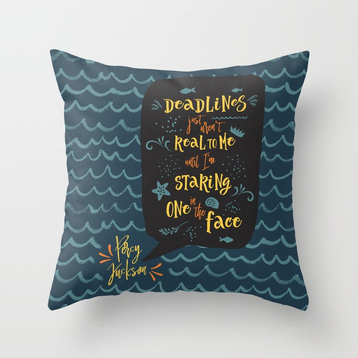 Deadlines... Percy Jackson Quote Pillow - LitLifeCo.