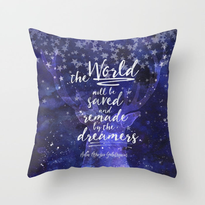 The world will be saved and remade by the dreamers. Empire of Storms Quote Pillow - LitLifeCo.