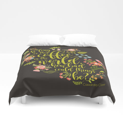 As long as there was coffee... The Mortal Instruments Quote Duvet Cover - LitLifeCo.