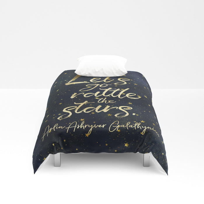 Let's go rattle the stars. Aelin Ashryver Galathynius Quote Duvet Cover