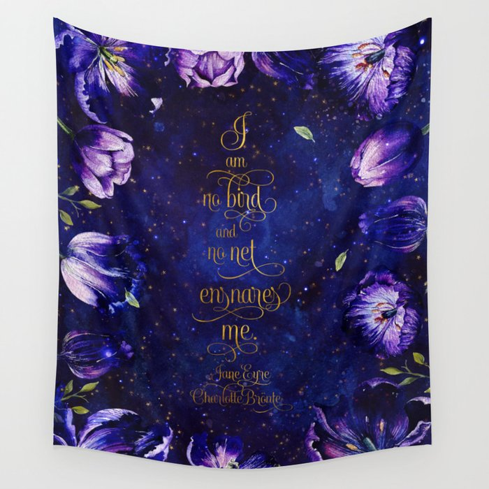 I am no bird and no net enrages me. Jane Eyre Quote Wall Tapestry - LitLifeCo.