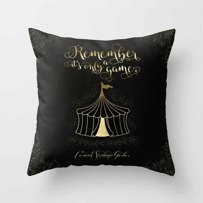 Remember, it's only a game. Caraval Quote Pillow