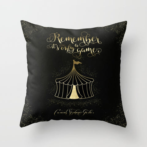 Remember, it's only a game. Caraval Quote Pillow - LitLifeCo.