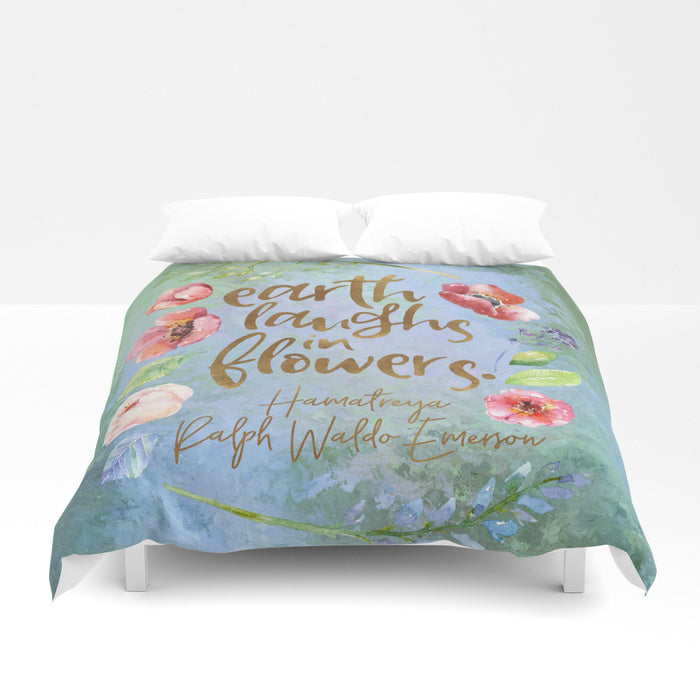 Earth laughs in flowers. Ralph Waldo Emerson Quote Duvet Cover - LitLifeCo.