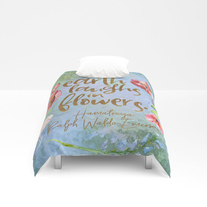 Earth laughs in flowers. Ralph Waldo Emerson Quote Duvet Cover