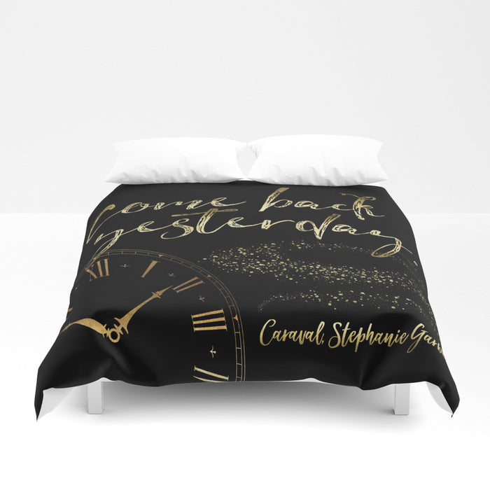 Come back yesterday. Caraval Quote Duvet Cover - LitLifeCo.