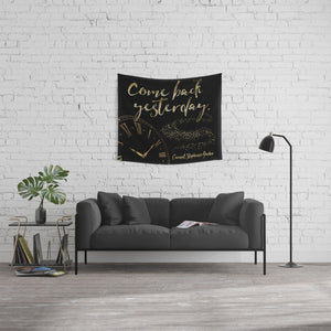 Come back yesterday. Caraval Quote Wall Tapestry - LitLifeCo.