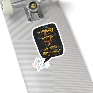 Everybody, even monsters... Percy Jackson Quote Sticker - LitLifeCo.