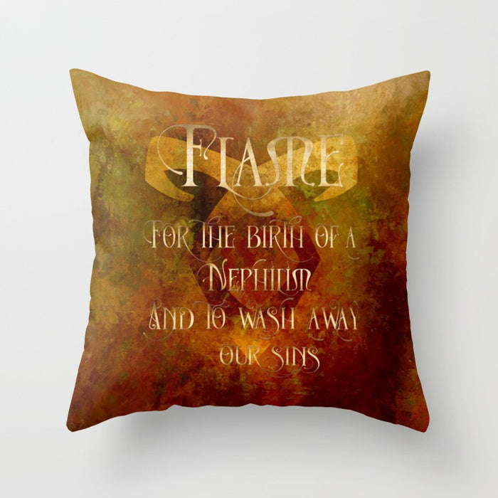FLAME for the birth of a Nephilim.  And to wash away our sins. Shadowhunter Children's Rhyme Quote Pillow - LitLifeCo.