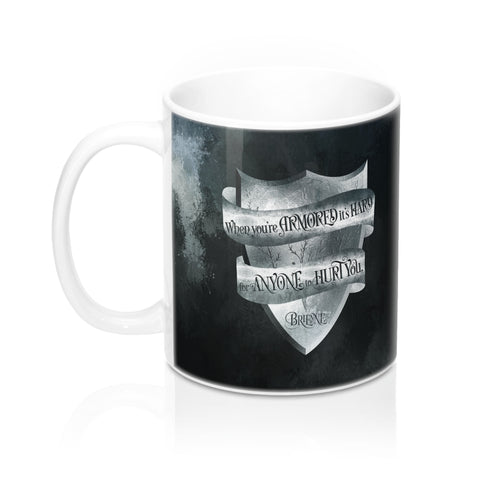 When you're armored... A Game of Thrones (A Song of Ice and Fire) Quote Mug - LitLifeCo.