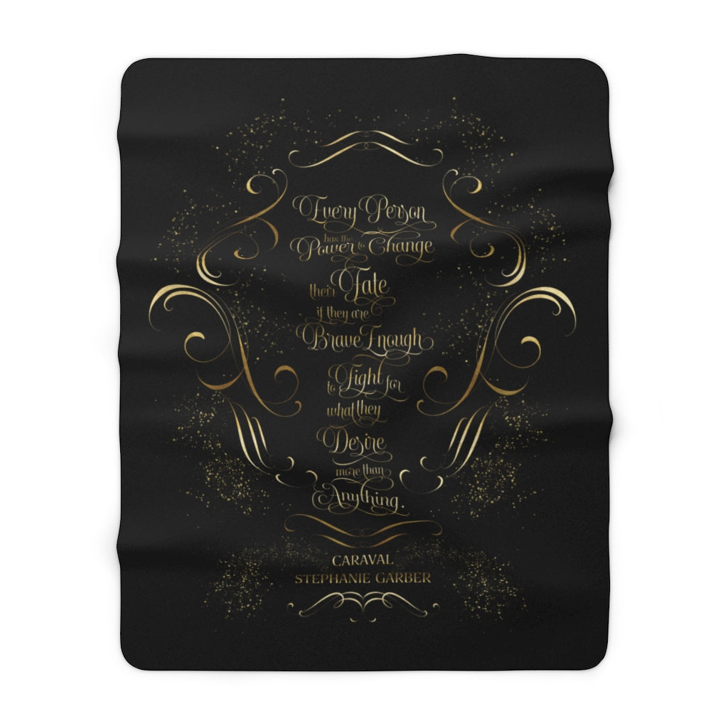 Every person has the power... Caraval Throw Blanket