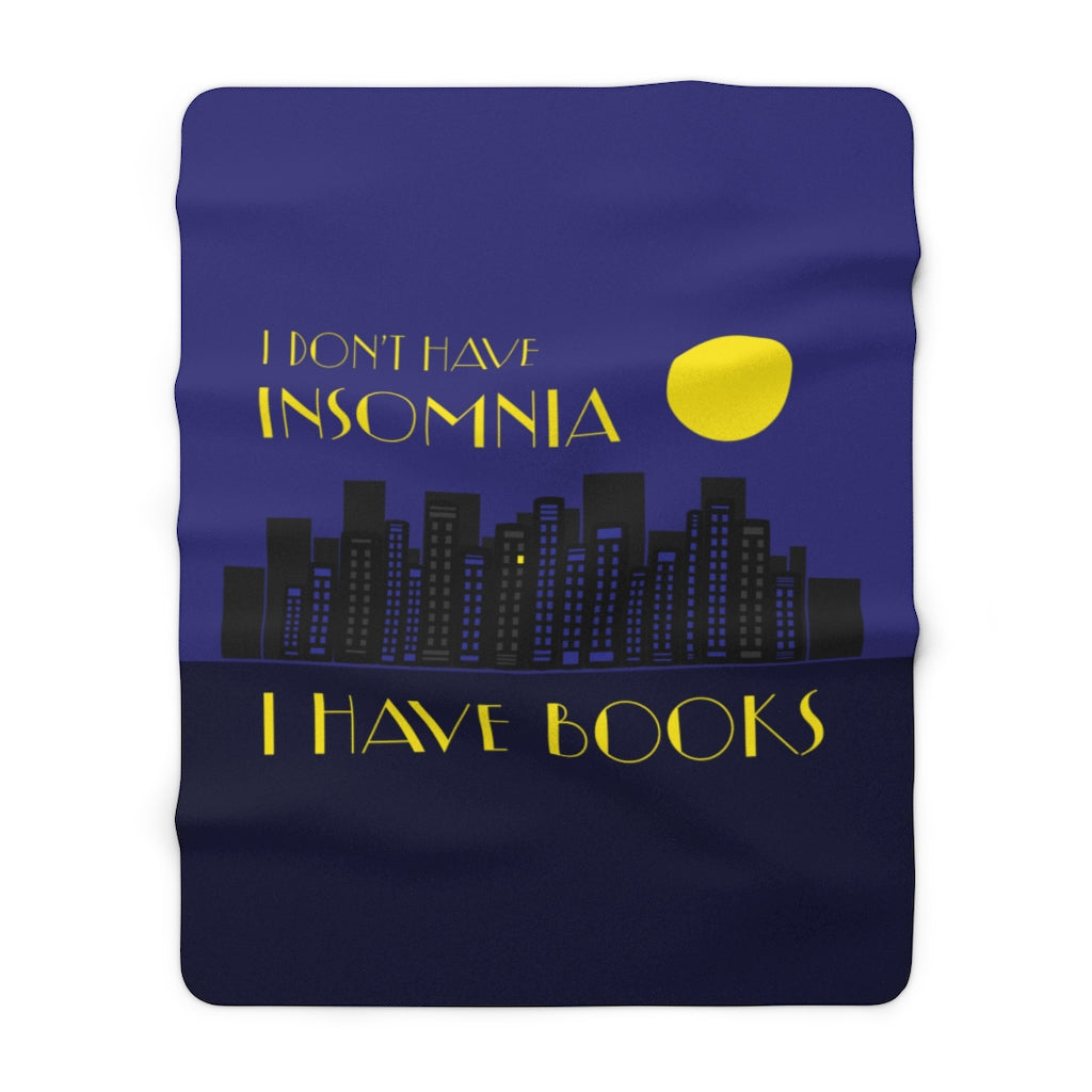 I DON'T HAVE INSOMNIA Throw Blanket